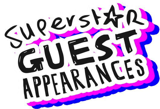 SUPERSTAR GUEST APPEARANCES